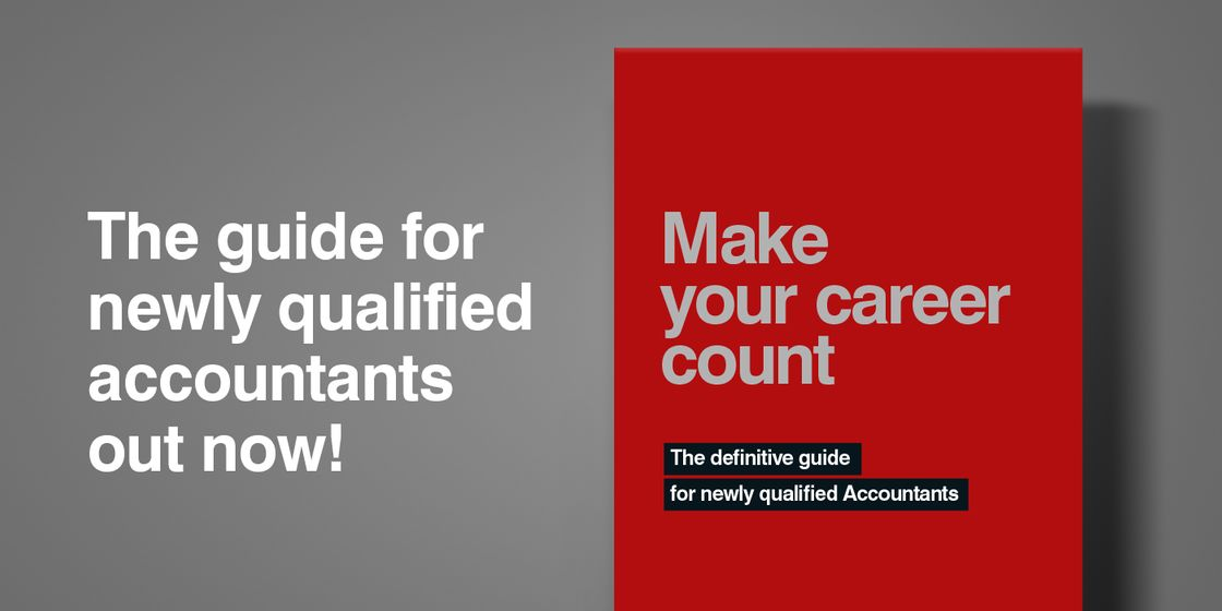 Make your career count: The definitive guide for newly qualified Accountants