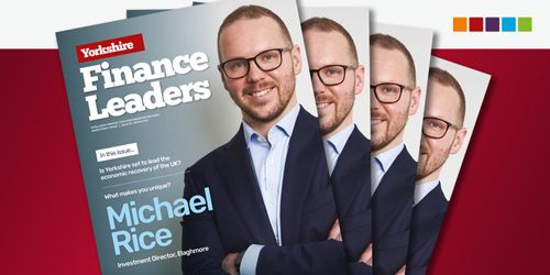 Yorkshire Finance Leaders Magazine Issue 18 – out now!